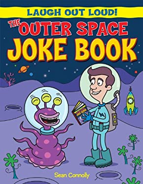 The Outer Space Joke Book 9781615333646