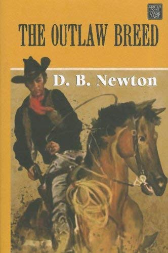 The Outlaw Breed 9781611731699