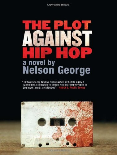 The Plot Against Hip Hop 9781617750243