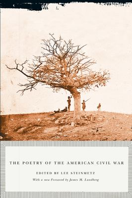 The Poetry of the American Civil War 9781611860436