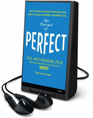 The Pursuit of Perfect: How to Stop Chasing and Start Living a Richer, Happier Life 9781615747979
