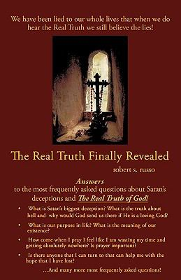 The Real Truth Finally Revealed 9781615794508