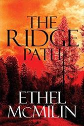 The Ridge Path - McMilin, Ethel