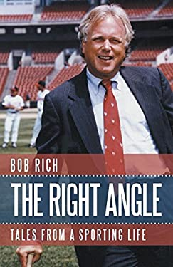 The Right Angle: Tales from a Sporting Life 9781616144272