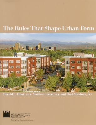 The Rules That Shape Urban Form 9781611900095