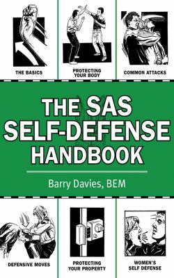 The SAS Self-Defense Handbook 9781616082901