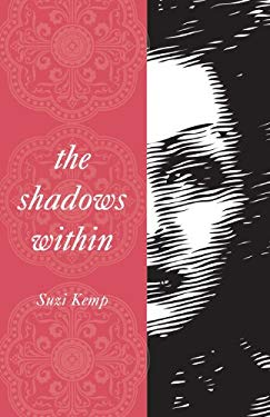 The Shadows Within 9781615661060