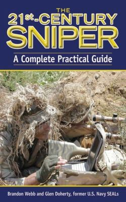 The 21st-Century Sniper: A Complete Practical Guide 9781616080013