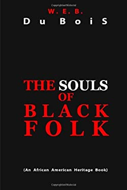The Souls of Black Folk 9781612931074