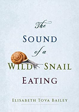 The Sound of a Wild Snail Eating 9781611730203