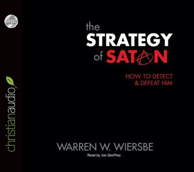 The Strategy of Satan: How to Detect & Defeat Him 9781610452793