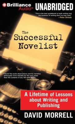 The Successful Novelist: A Lifetime of Lessons about Writing and Publishing 9781611061987