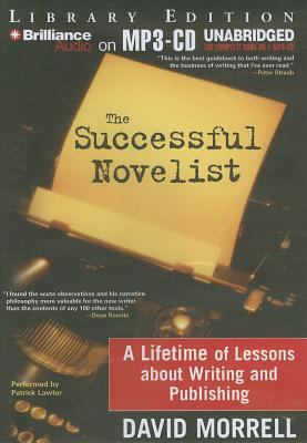 The Successful Novelist: A Lifetime of Lessons about Writing and Publishing 9781611061994