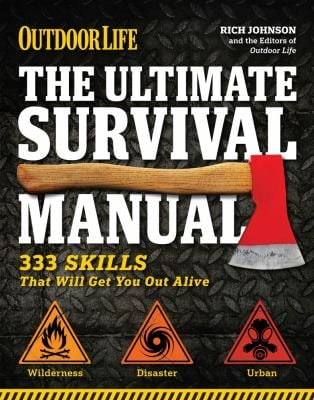 Outdoor Life: The Ultimate Survival Manual 9781616282189