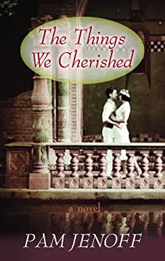The Things We Cherished 9781611731859