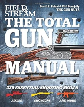 The Total Gun Manual (Field & Stream): 335 Essential Shooting Skills 9781616282196