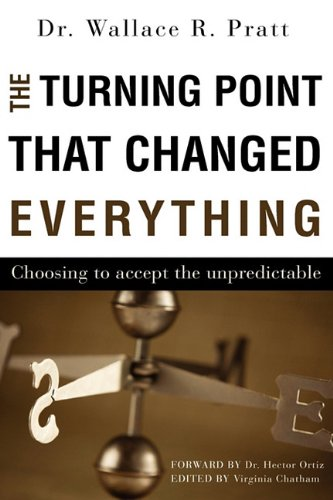 The Turning Point That Changed Everything 9781615795215