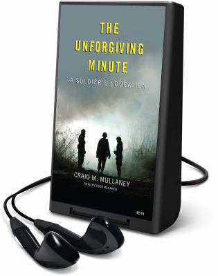 The Unforgiving Minute: A Soldier's Education [With Earbuds] 9781615457076