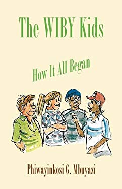 The Wiby Kids - How It All Began 9781616673376