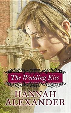 The Wedding Kiss 9781611733303