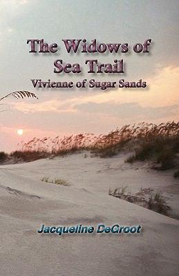 The Widows of Sea Trail-Vivienne of Sugar Sands 9781616581893
