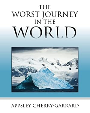 The Worst Journey in the World 9781619491878