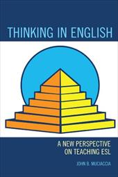 Thinking in English: A New Perspective on Teaching ESL 16599301