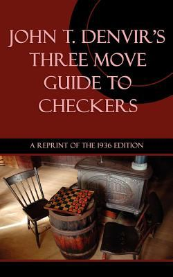 Three Move Guide to Checkers 9781616461027