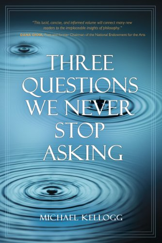 Three Questions We Never Stop Asking 9781616141868
