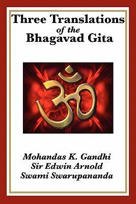 Three Translations of the Bhagavad Gita 9781617203398