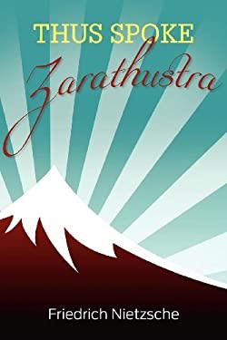 Thus Spoke Zarathustra 9781613821251
