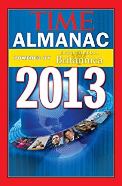Time Almanac 2013: Powered by Encyclopedia Britannica 9781618930194