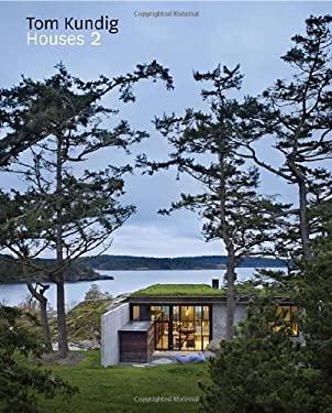 Tom Kundig: Houses 2 9781616890407
