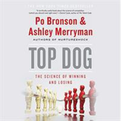 Top Dog: The Science of Winning and Losing 9781611130126