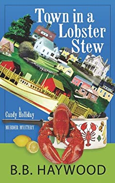 Town in a Lobster Stew 9781611730494