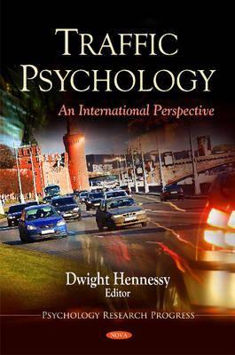 Traffic Psychology: An International Perspective 9781616688462