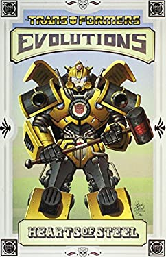 Transformers: Evolutions - Hearts of Steel (2012 Edition) 9781613771709