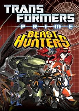 Transformers Prime: Beast Hunters Volume 1 : Beast Hunters Volume 1