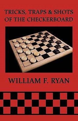 Tricks, Traps & Shots of the Checkerboard 9781616460785