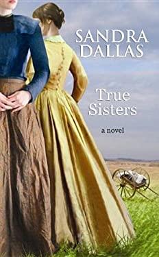 True Sisters 9781611734119