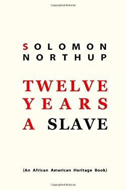 Twelve Years a Slave 9781612931081