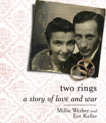 Two Rings: A Story of Love and War 9781611747546