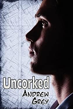 Uncorked 9781615812974