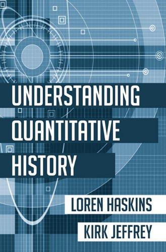 Understanding Quantitative History 9781610970464