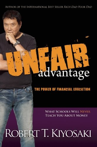 Unfair Advantage: The Power of Financial Education 9781612680101