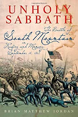 Unholy Sabbath: The Battle of South Mountain in History and Memory 9781611210880