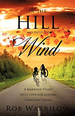 Up the Hill and Into the Wind 9781619040717