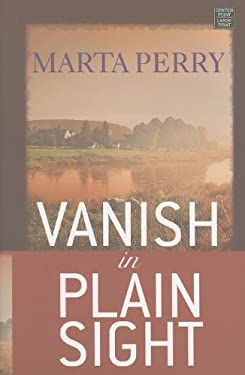 Vanish in Plain Sight 9781611730791