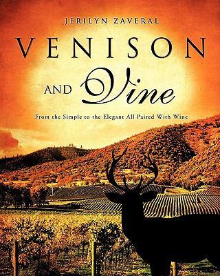 Venison and Vine 9781613791257