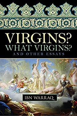Virgins? What Virgins?: And Other Essays 9781616141707